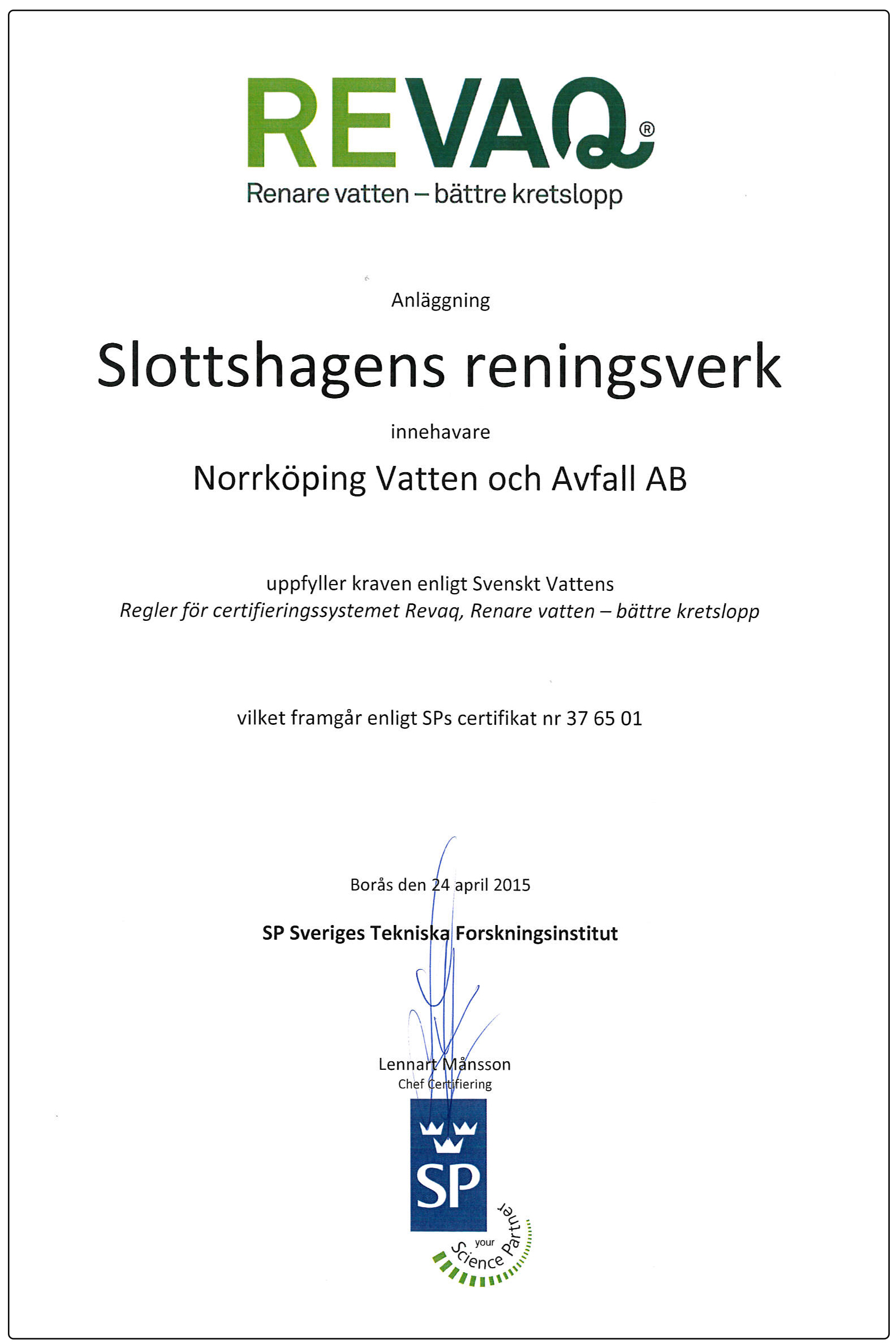Bild på Revaq-diplom för Slottshagens reningsverk